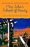 Miss Julia's School of Beauty: A Novel