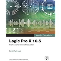 Apple Pro Training Series: Logic Pro X 10.5 - Professional Music Production