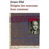 EXÉGÈSE DES NOUVEAUX LIEUX COMMUNS