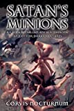 Satan's Minions: A Guide to Fallen Angels, Demons and other dark Creatures, Corvis Nocturnum, 1466484969