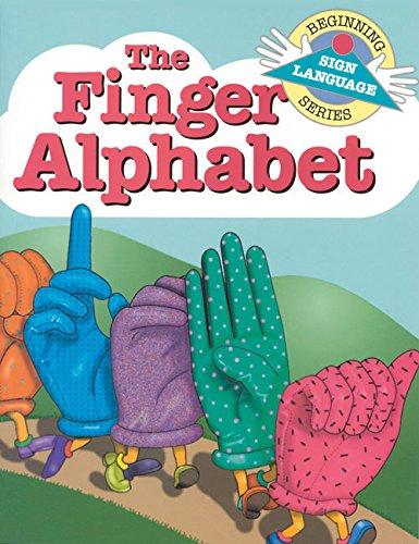 The Finger Alphabet (Beginning Sign Language Series)