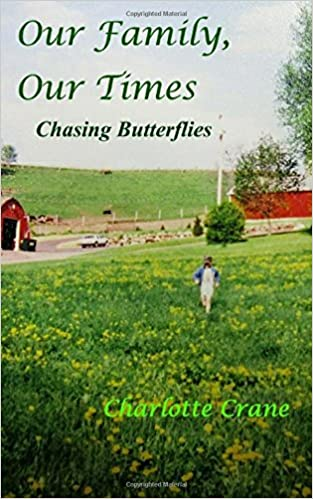 Our Family, Our Times: Chasing Butterflies