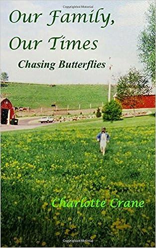 Downloadning af gratis bøger til at tænde Our Family, Our Times: Chasing Butterflies på Dansk PDF iBook PDB