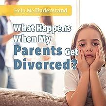 What Happens When My Parents Get Divorced? (Help Me Understand)