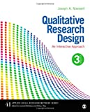 41: Qualitative Research Design: An Interactive Approach (Applied Social Research Methods)