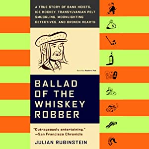 Ballad of the Whiskey Robber Audiobook