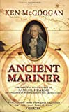 Front cover for the book Ancient Mariner by Ken McGoogan