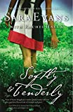 Softly and Tenderly (A Songbird Novel)