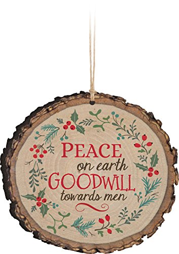 P. Graham Dunn Peace On Earth Goodwill Towards Men Holly Rustic Bark Look Wood Christmas Ornament ()