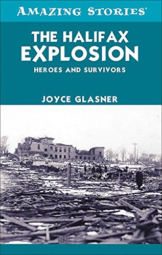 the-halifax-explosion-heroes-and-survivors-amazing-stories