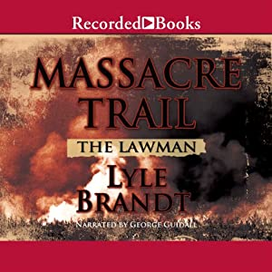 The Lawman: Massacre Trail Audiobook