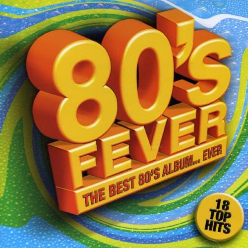80S Fever-The Best 80S Album Ever-18 Top Hit