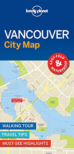 Lonely Planet Vancouver City Map 1st Ed.: 1st Edition