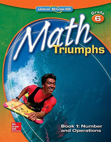 Math Triumphs, Grade 6, Student Study Guide, Book 1: Number