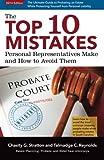 The Top Ten Mistakes Personal Representatives Make