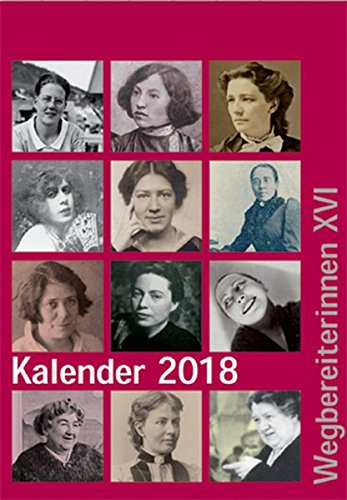 Kalender 2018: Wegbereiterinnen XVI