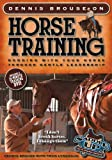 Dennis Brouse on Horse Training, Dennis Brouse and Fran Lynghaug, 0760340609