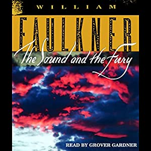 com the sound and the fury audible audio edition grover  com the sound and the fury audible audio edition grover gardner william faulkner random house audio books