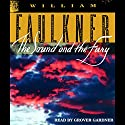 The Sound and the Fury  Audiobook by William Faulkner Narrated by Grover Gardner