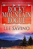 Rocky Mountain Rogue (Rocky Mountain Bride Series Book 5)