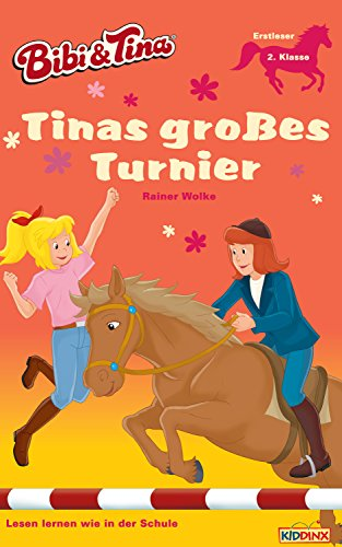 Bibi & Tina - Tinas großes Turnier: Erstlesebuch