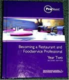 img - for Becoming a Restaurant and Foodservice Professional Year Two (ProStart, Year Two) book / textbook / text book