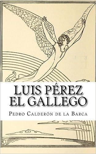 Luis Pérez el Gallego