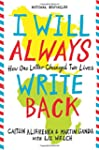 I Will Always Write Back: How One Let...