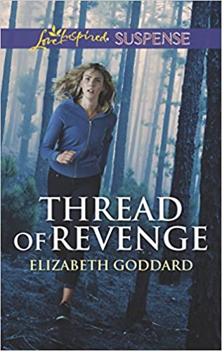 Thread of Revenge (Coldwater Bay Intrigue): Elizabeth Goddard