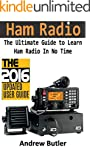 Ham Radio: The Ultimate Guide to Lear...