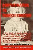 Contamination To Transformation: A True Story of