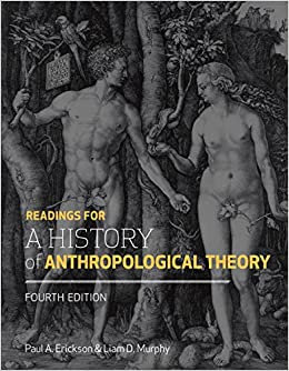 Book Readings for a History of Anthropological Theory, Fourth Edition