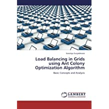 Load Balancing in Grids using Ant Colony Optimization Algorithm: Basic Concepts and Analysis