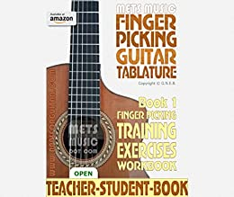 Finger Picking Guitar Tablature Book 1: Finger Picking Training Exercises Workbook (English Edition) de [Bull, Gerard]