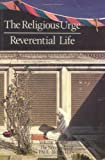 The Religious Urge-Reverential Life, Paul Brunton, 094391437X