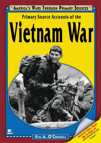 Primary Source Accounts of the Vietnam War (America's Wars Through Primary Sources)