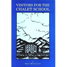 Visitors for the Chalet School