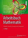 img - for Arbeitsbuch Mathematik: Aufgaben, Hinweise, L????sungen und L????sungswege (German Edition) by Tilo Arens (2015-10-20) book / textbook / text book