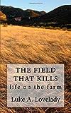 The Feild That Kills, L. Lovelady, 1495235432