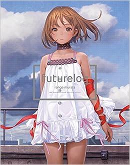 Futurelog Standard Edition Wanimagazine Comics 村田蓮爾 本