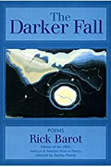 The Darker Fall: Poems Paperback