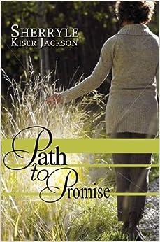 Book Path to Promise (Urban Books) by Sherryle Kiser Jackson (2013-10-29)