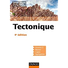 Tectonique - 4e éd. (French Edition)