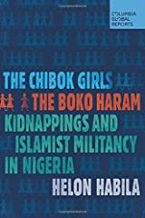 The Chibok Girls: The Boko Haram Kidnappings and Islamist Militancy in Nigeria Paperback