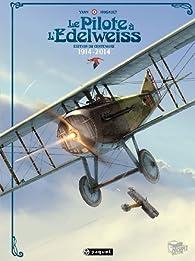 Le Pilote à l'Edelweiss - Intégrale : Edition Anniversaire par Romain Hugault