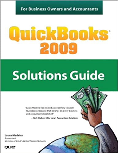 Quickbooks 2009 solutions guide for business owners and accountants quickbooks 2009 solutions guide for business owners and accountants 1 laura madeira ebook amazon fandeluxe Image collections