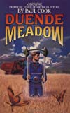 Duende Meadow, Paul Cook, 0553762214