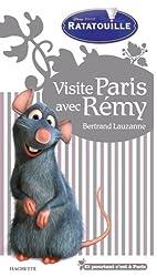 Visite Paris avec Rémy (Ratatouille)