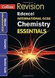 Edexcel International GCSE Chemistry: Revision Guide (Collins Igcse Essentials)