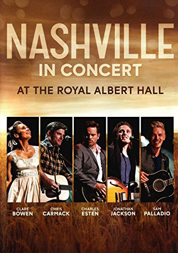 Nashville In Concert At The Royal Albert Hall by Eagle Rock Entertainment